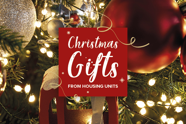 Christmas Gifts - Housing Units